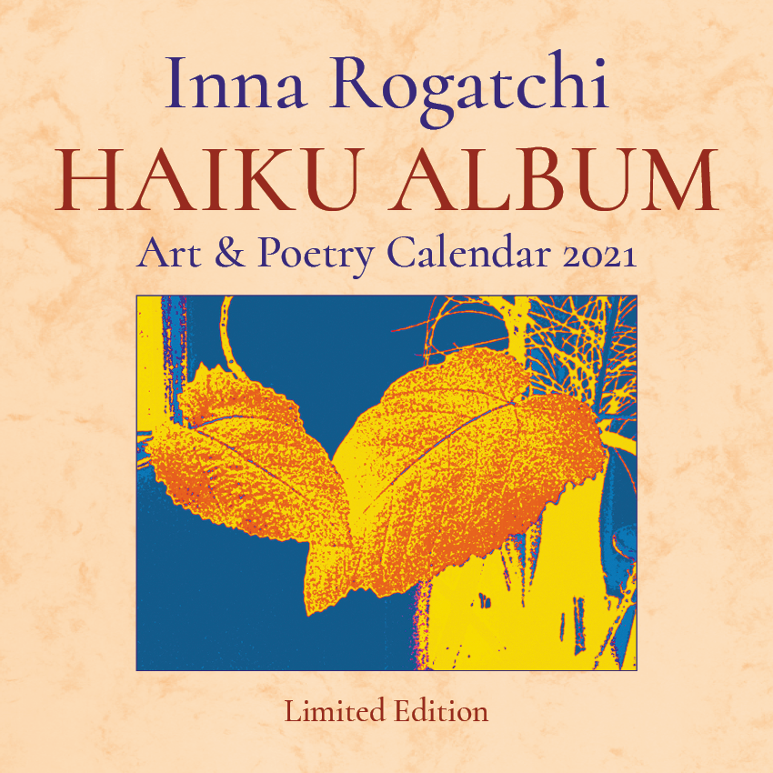 HAIKU ALBUM Art & Poetry Collection is featured in the new collectible The Rogatchi Calendar 2021